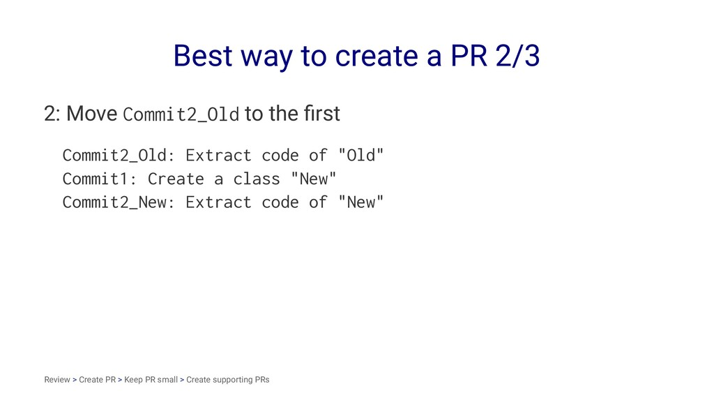 Best way to create a PR 2/3 2: Move Commit2_Old...