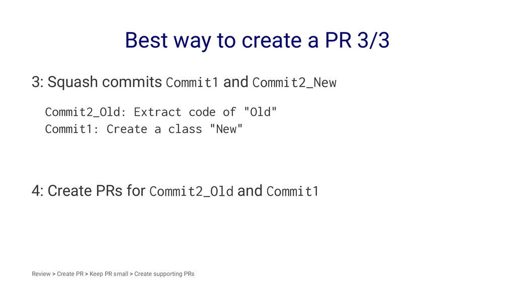 Best way to create a PR 3/3 3: Squash commits C...