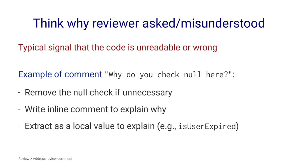 Think why reviewer asked/misunderstood Typical ...