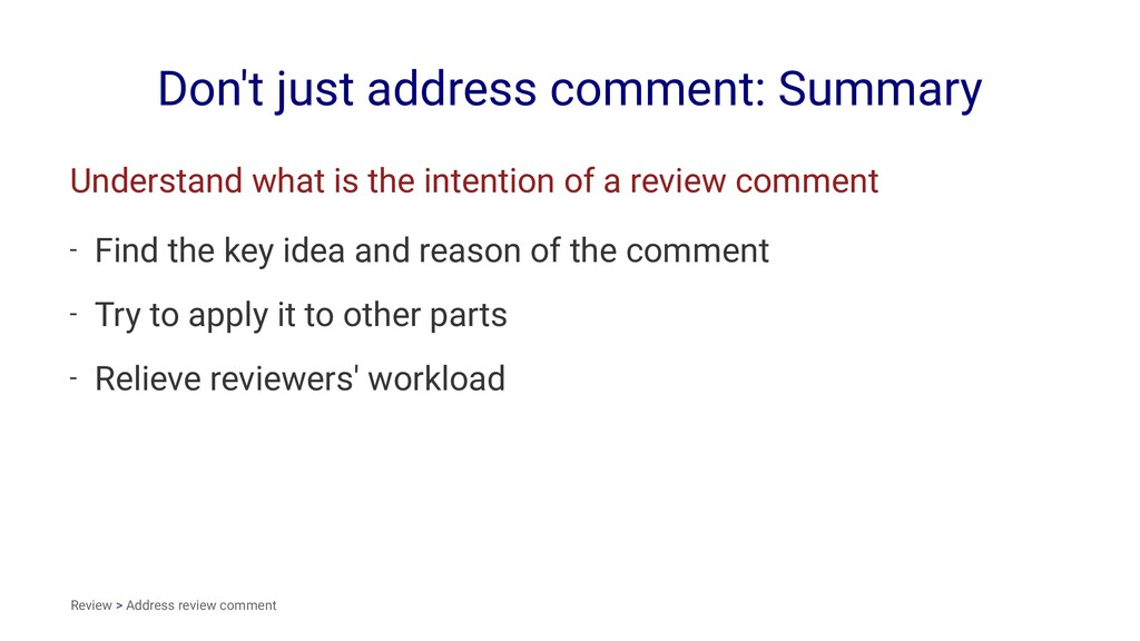 Don't just address comment: Summary Understand ...