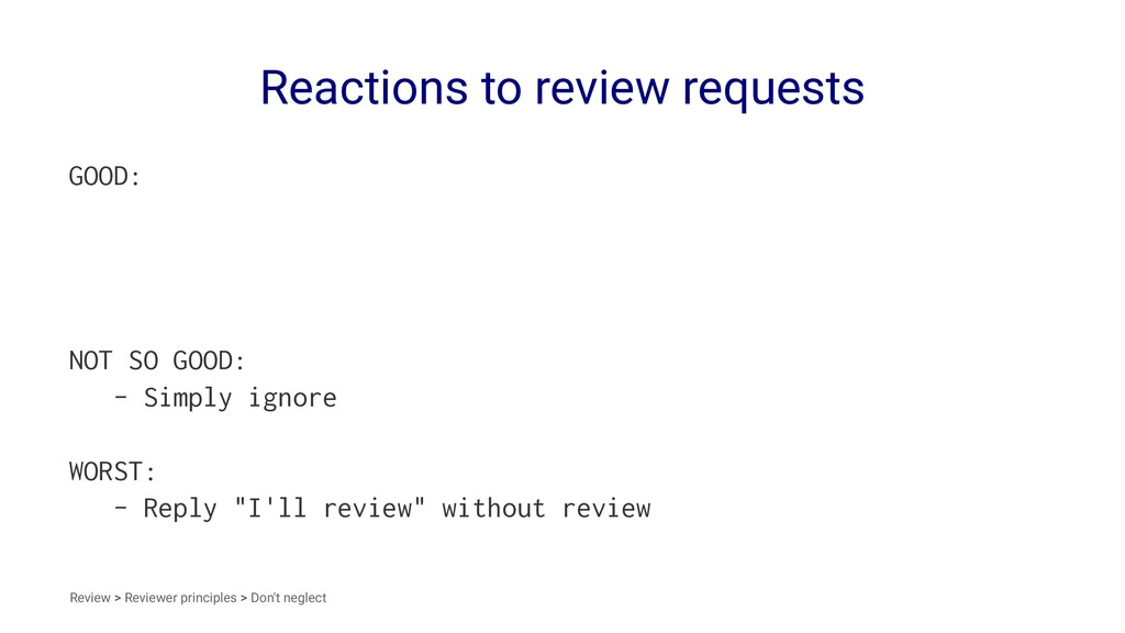Reactions to review requests GOOD: NOT SO GOOD:...