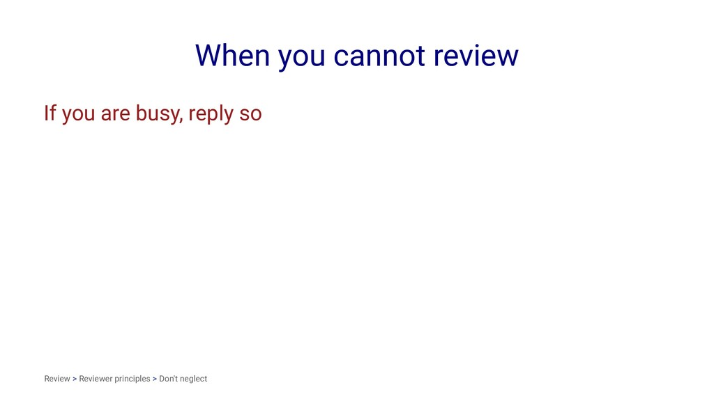 When you cannot review If you are busy, reply s...