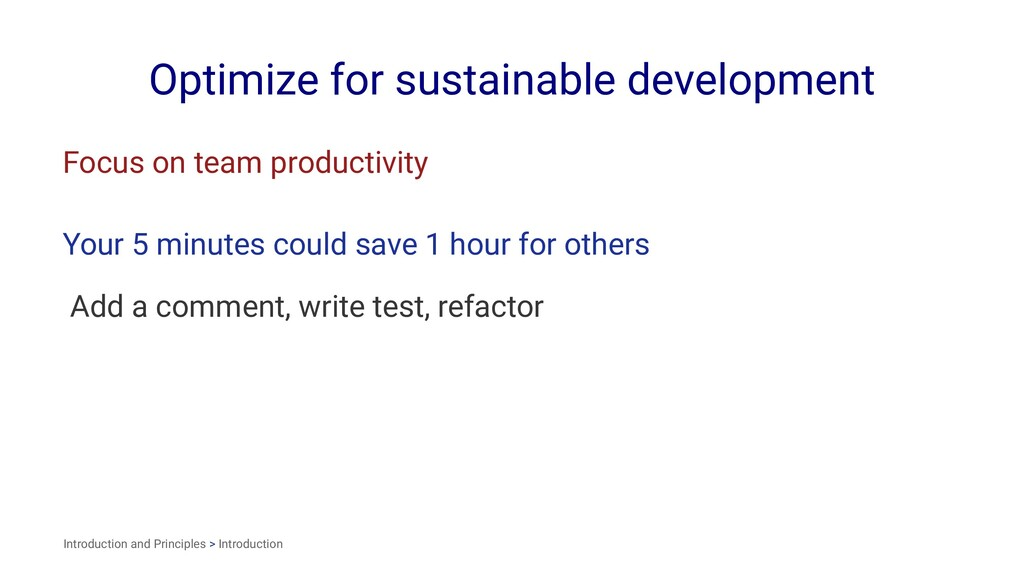 Optimize for sustainable development Focus on t...