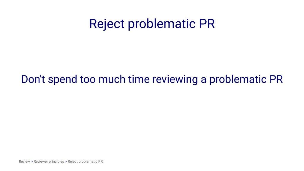 Reject problematic PR Don't spend too much time...