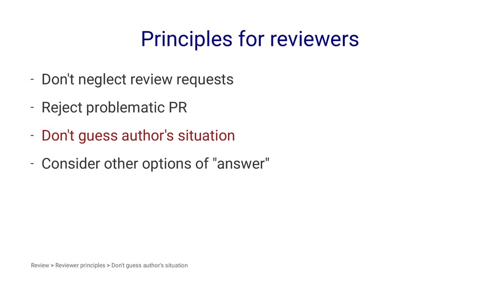 Principles for reviewers - Don't neglect review...