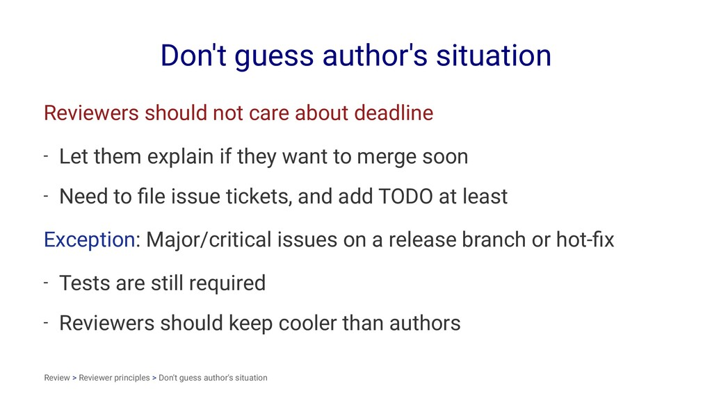 Don't guess author's situation Reviewers should...