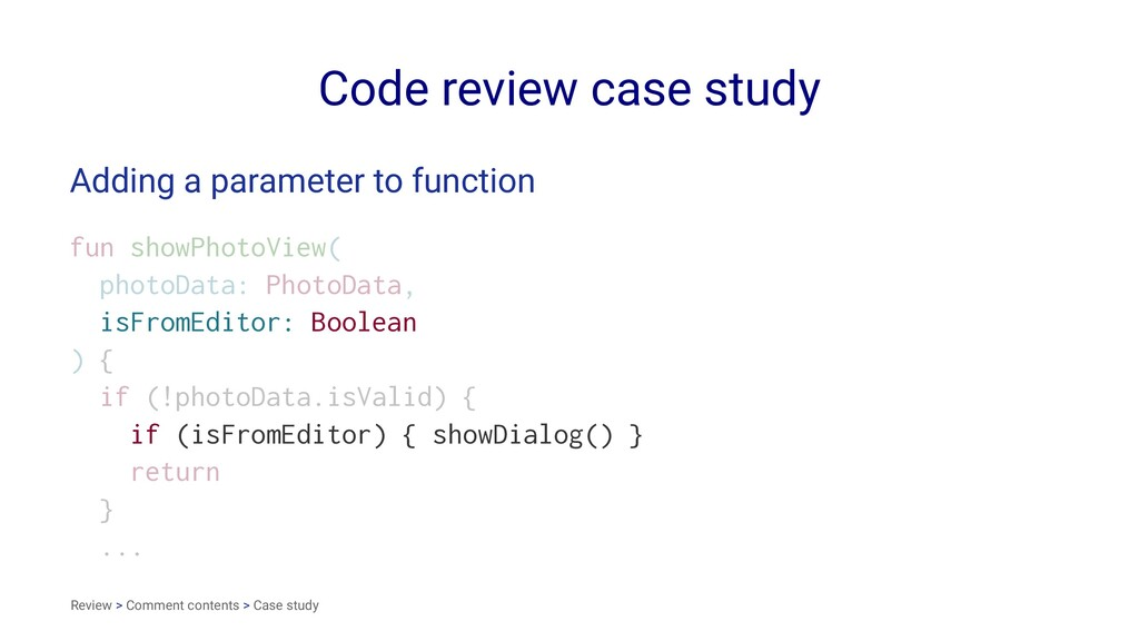 Code review case study Adding a parameter to fu...