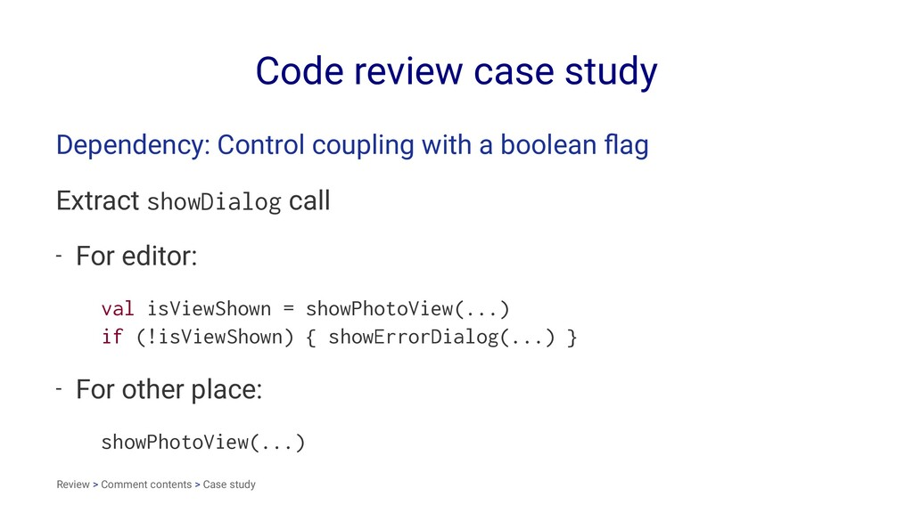 Code review case study Dependency: Control coup...