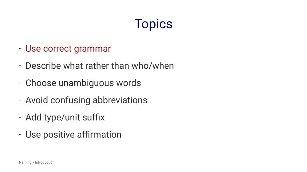 Topics - Use correct grammar - Describe what ra...