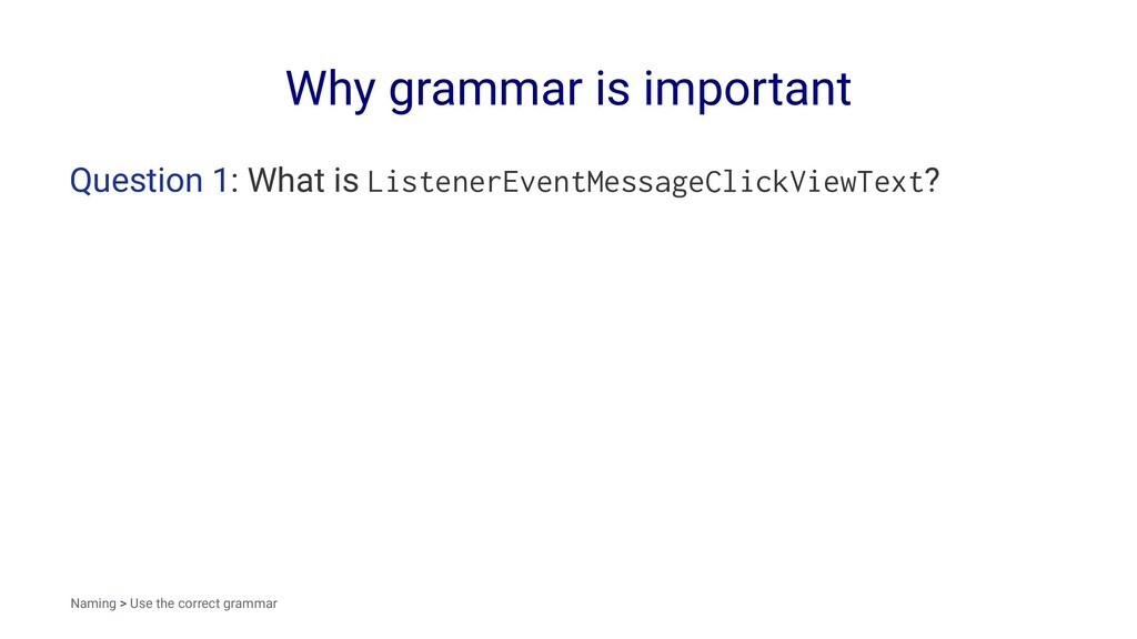 Why grammar is important Question 1: What is Li...