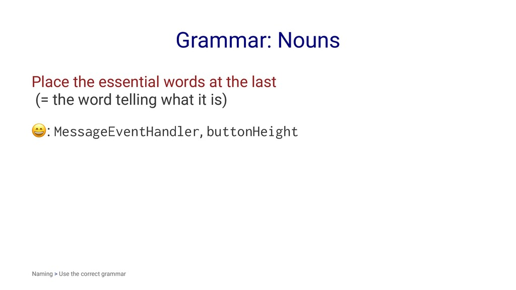 Grammar: Nouns Place the essential words at the...