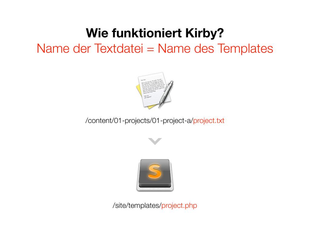Wie funktioniert Kirby? Name der Textdatei = Na...