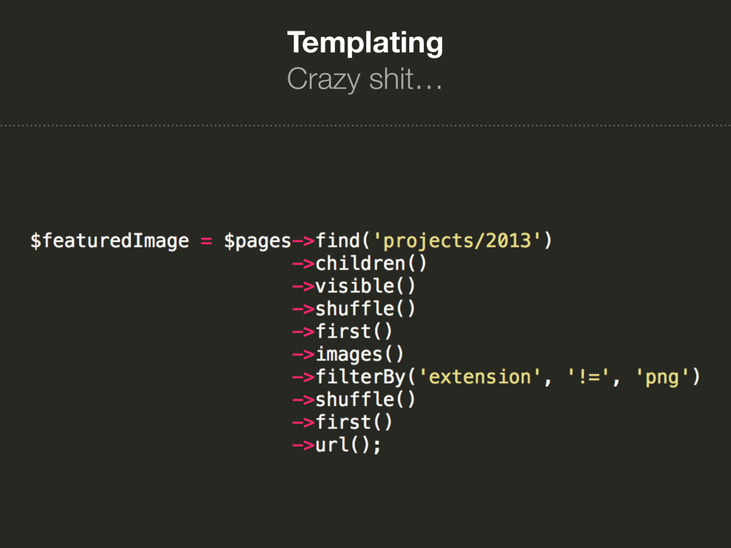 Templating Crazy shit…