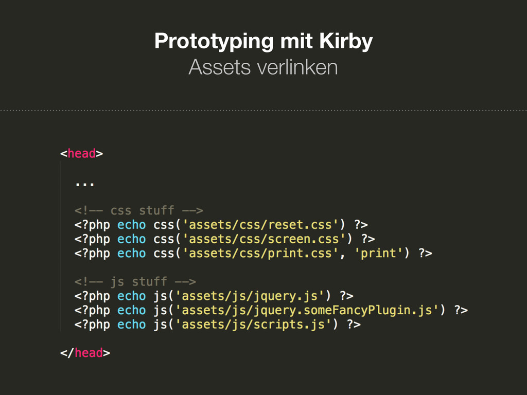Prototyping mit Kirby Assets verlinken