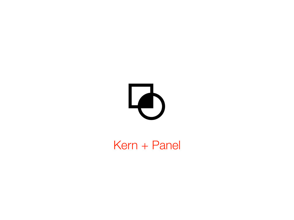 Kern + Panel
