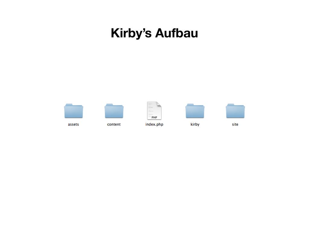 Kirby's Aufbau