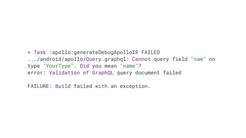 > Task :apollo:generateDebugApolloIR FAILED ......