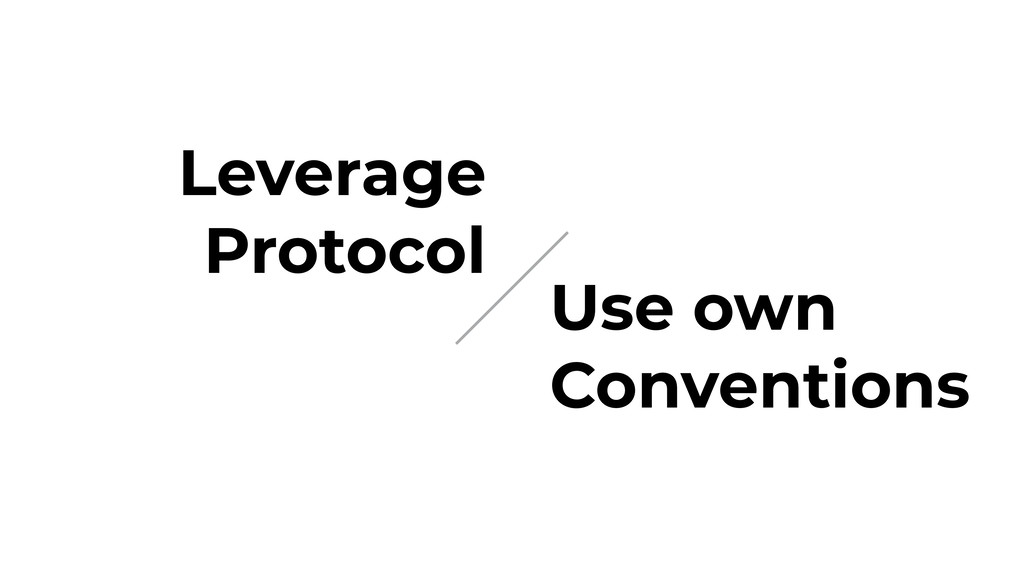Leverage Protocol Use own Conventions