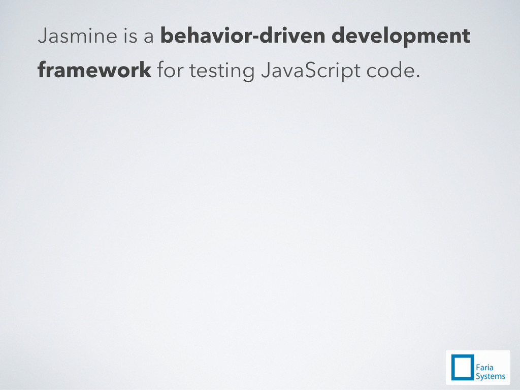 Jasmine is a behavior-driven development framew...
