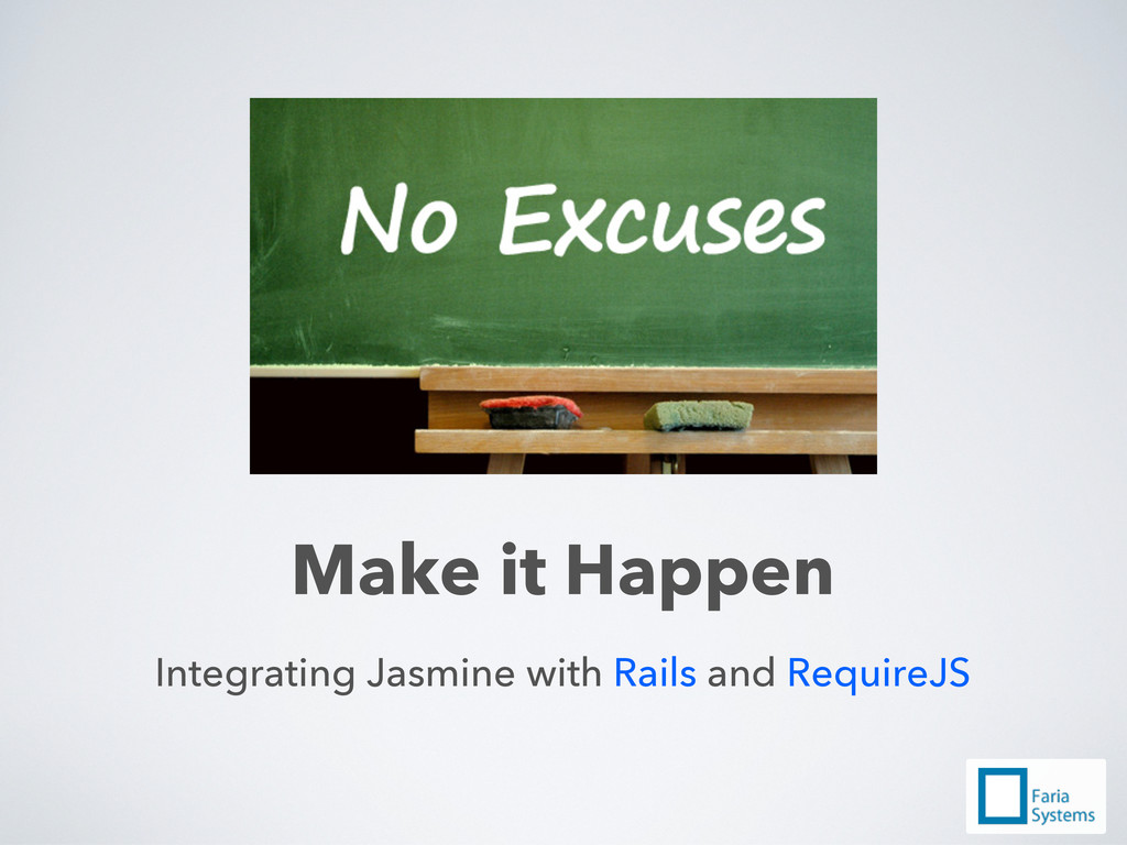 Integrating Jasmine with Rails and RequireJS Ma...