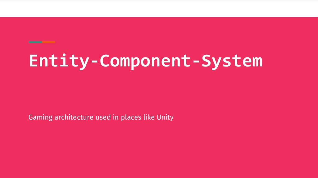 Entity-Component-System Gaming architecture use...