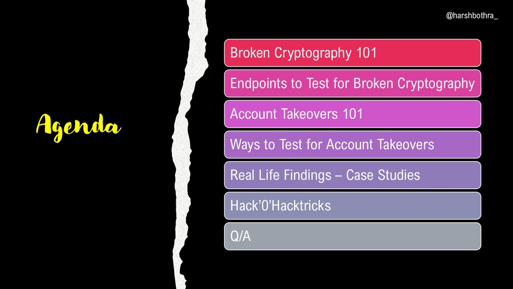 Agenda Broken Cryptography 101 Endpoints to Tes...