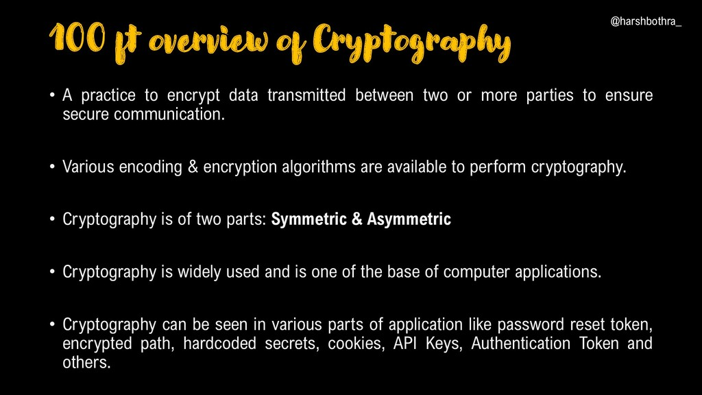 100 ft overview of Cryptography • A practice to...