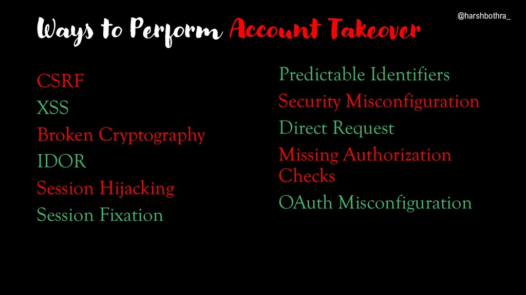 Ways to Perform Account Takeover CSRF XSS Broke...