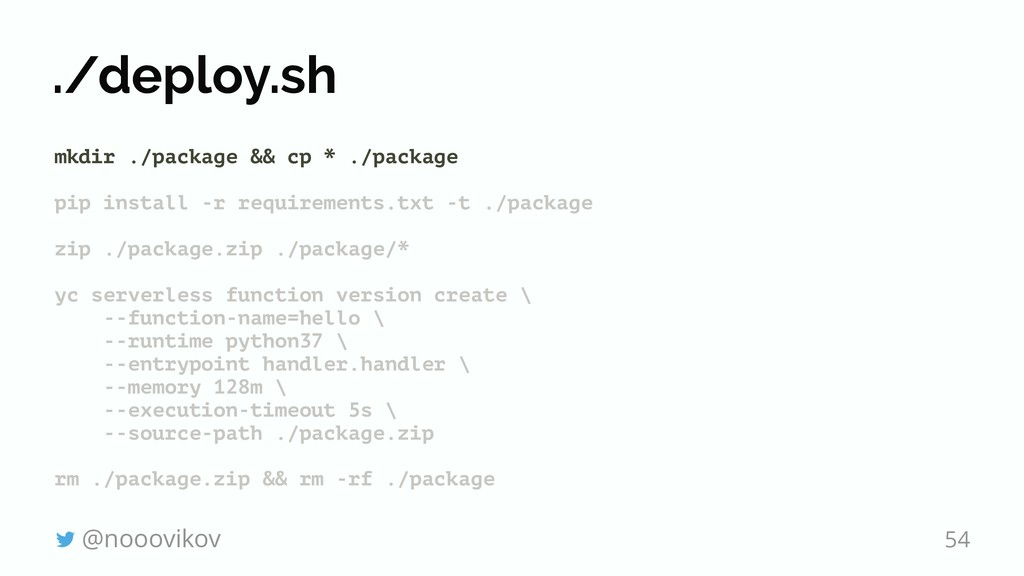 ./deploy.sh mkdir ./package && cp * ./package p...