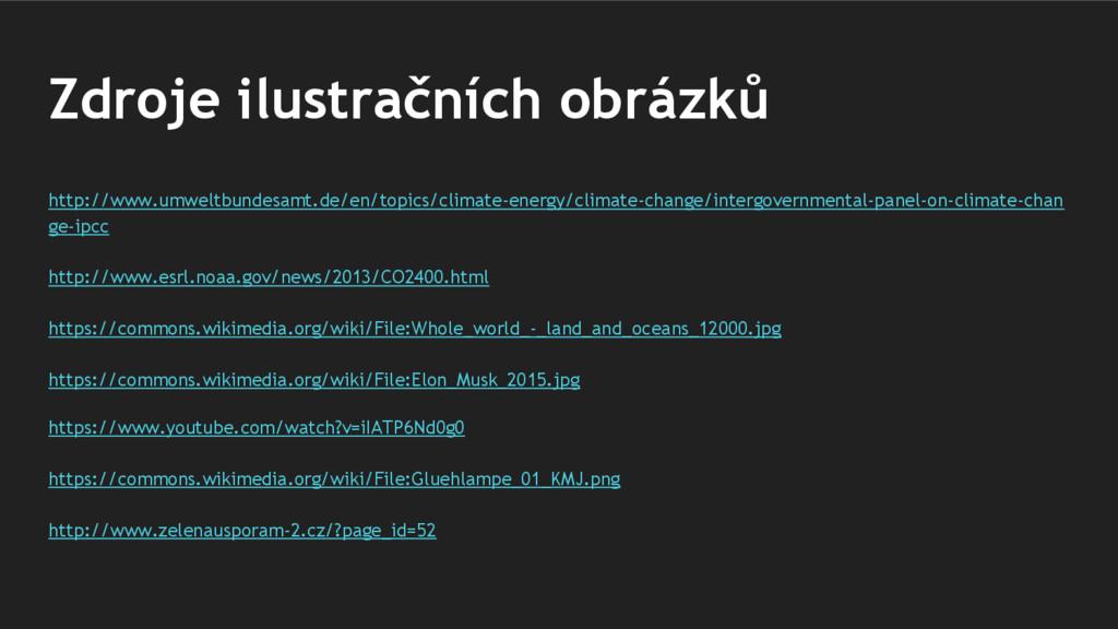 Zdroje ilustračních obrázků http://www.umweltbu...