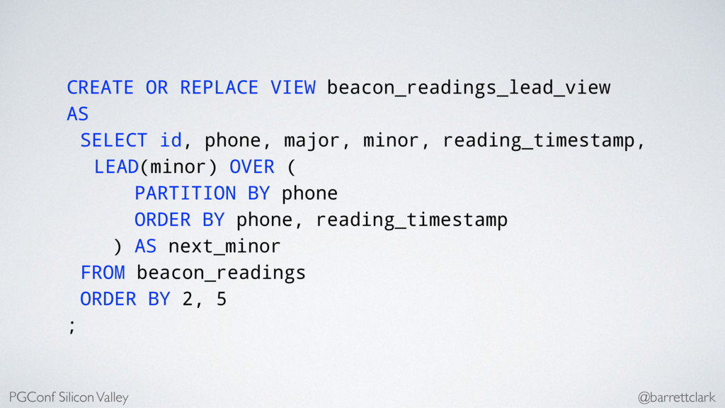CREATE OR REPLACE VIEW beacon_readings_lead_vie...
