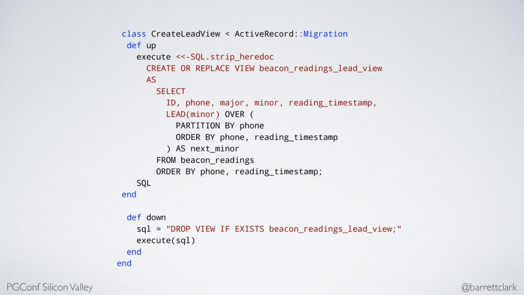 class CreateLeadView < ActiveRecord::Migration ...