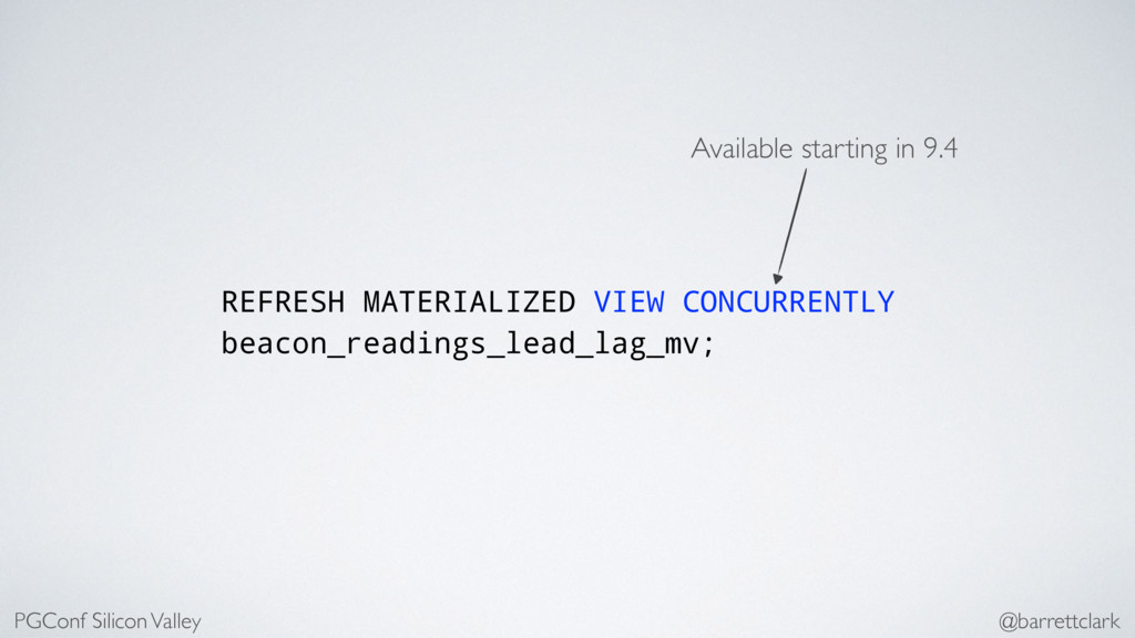 REFRESH MATERIALIZED VIEW CONCURRENTLY beacon_r...