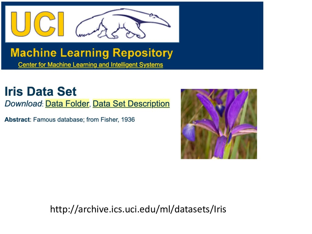 http://archive.ics.uci.edu/ml/datasets/Iris