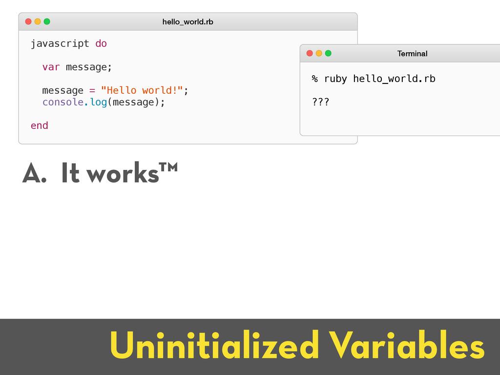 Uninitialized Variables javascript do var messa...