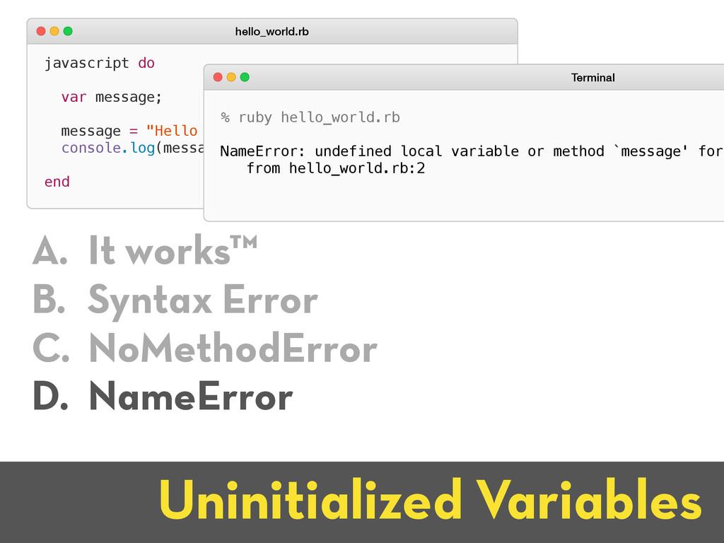 "javascript do var message; message = ""Hello wor..."
