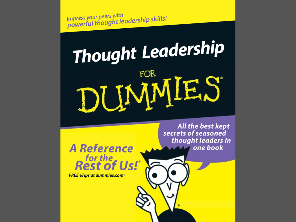 Impress your peers with powerful thought leader...