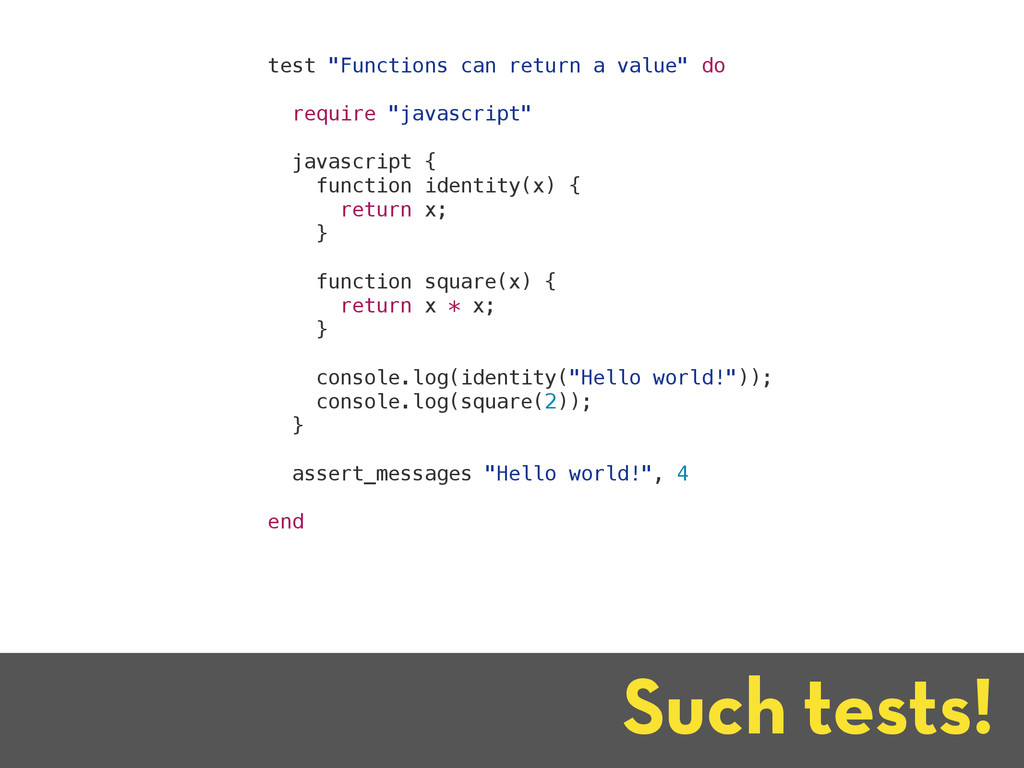 """Such tests! test """"Functions can return a value""""..."""