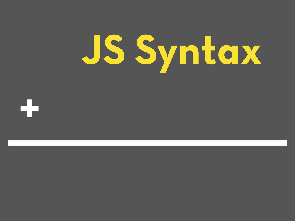 JS Syntax +