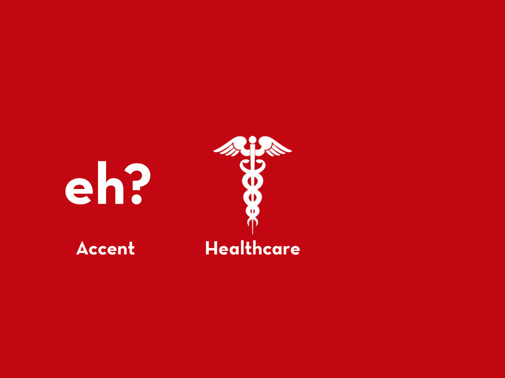 eh? Accent Healthcare
