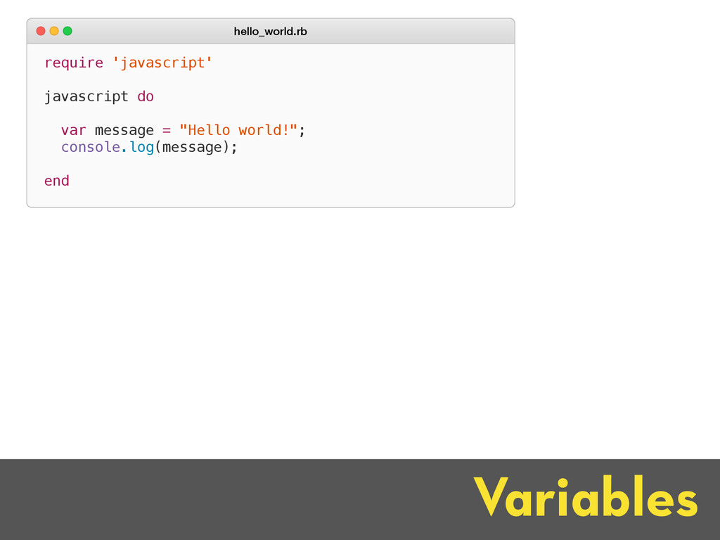 Variables require 'javascript' javascript do va...