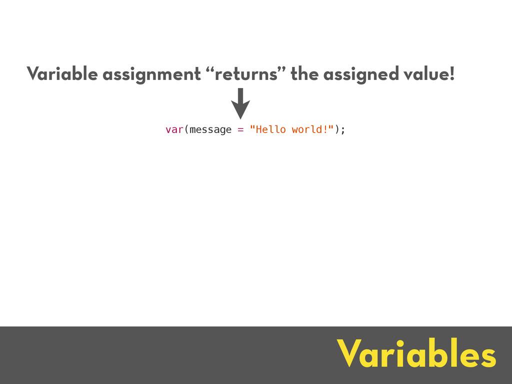 """Variables var(message = """"Hello world!""""); Variab..."""