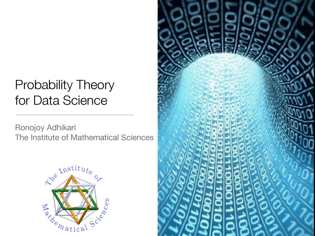 Probability Theory for Data Science Ronojoy Adh...
