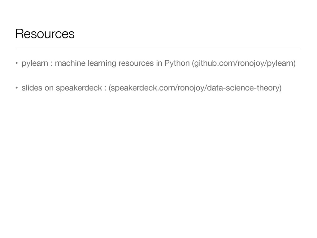 Resources • pylearn : machine learning resource...
