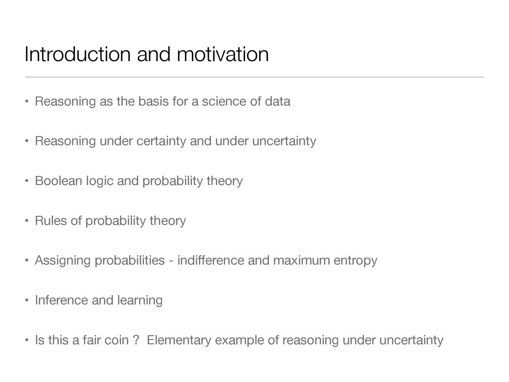 Introduction and motivation • Reasoning as the ...