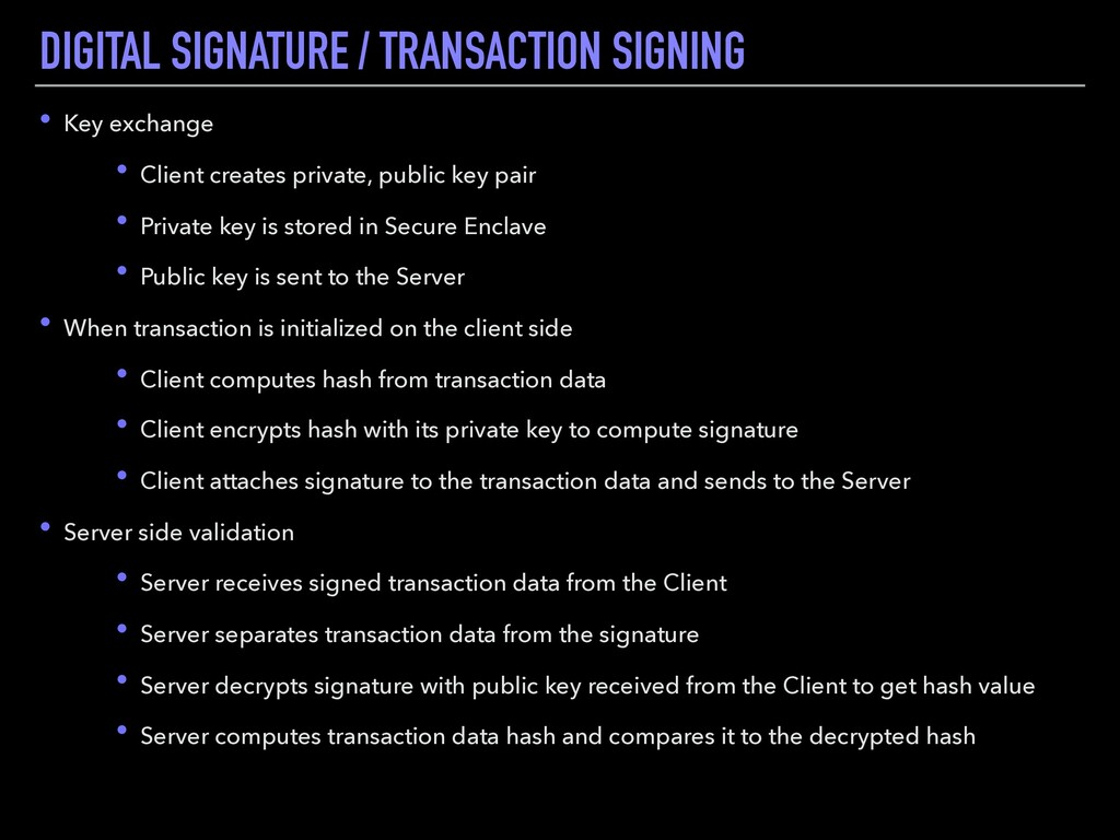 DIGITAL SIGNATURE / TRANSACTION SIGNING • Key e...