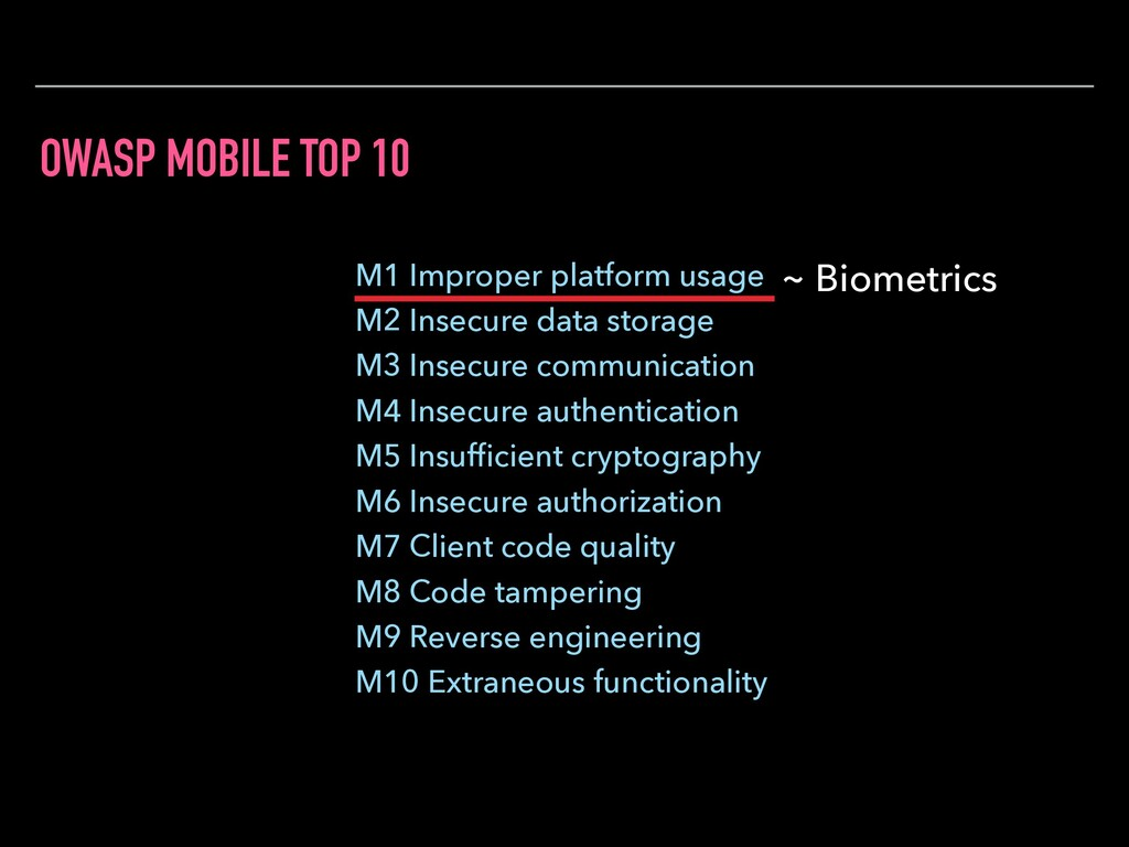 OWASP MOBILE TOP 10 ~ Biometrics M1 Improper pl...