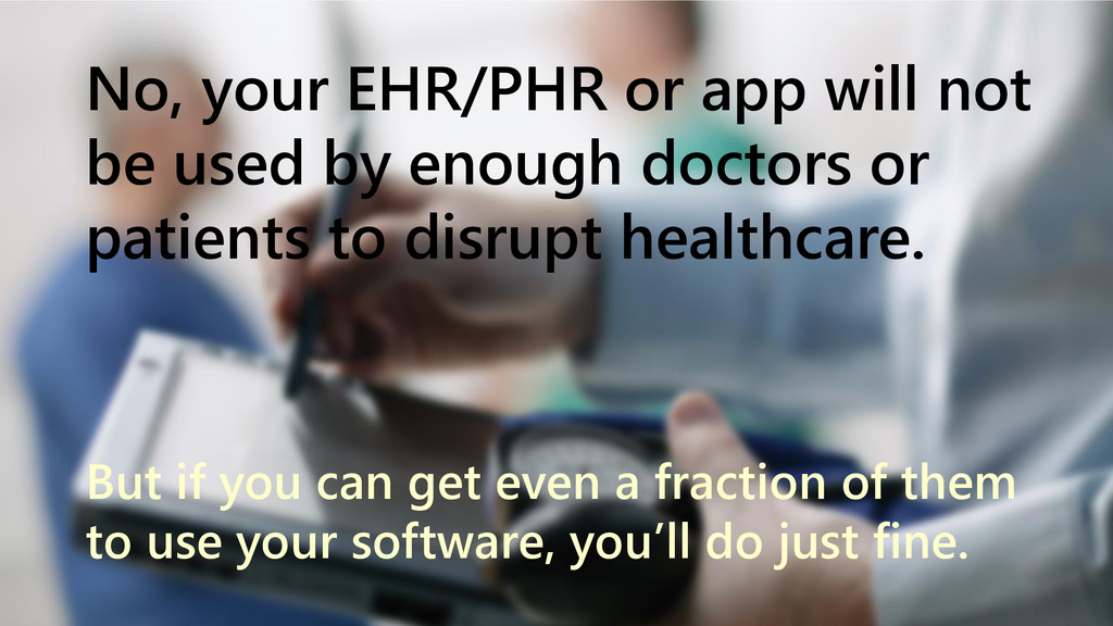 www.netspective.com 7 No, your EHR/PHR or app w...