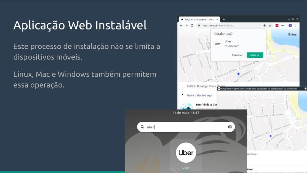 Aplicação Web Instalável Este processo de insta...