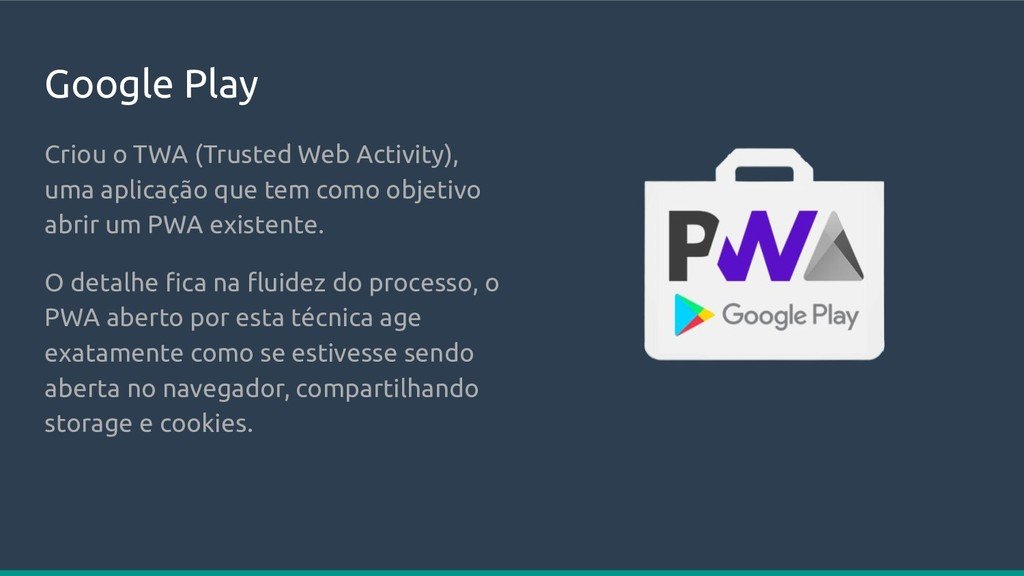 Google Play Criou o TWA (Trusted Web Activity),...